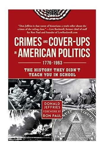 Imagen 1 de 1 de Crímenes Y Encubrimientos En La Política Estadounidense: Har