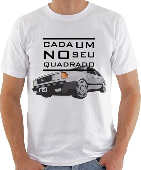 Camiseta Camisa Cada Um No Seu Quadrado Volkswagen Gol