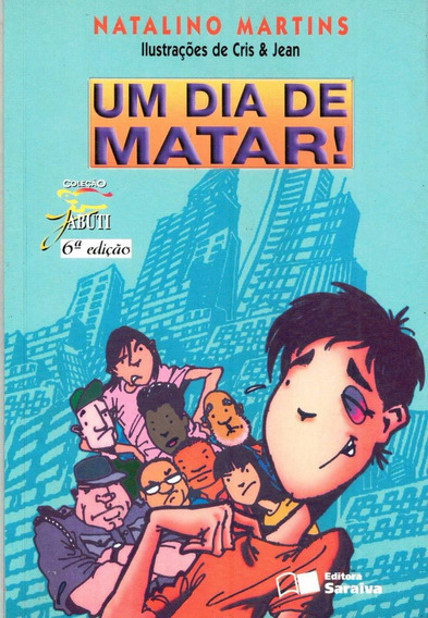 Um Dia De Matar - Natalino Martins - Pague Com Cartão