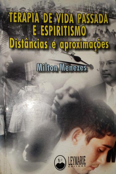 Terapia De Vida Passada E Espiritismo.