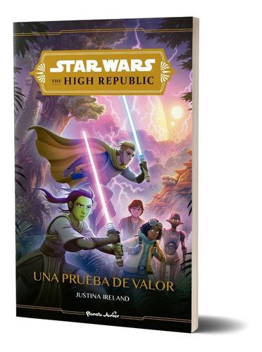 Imagen 1 de 6 de Star Wars. High Republic #1. Una Prueba De Valor  De Disney