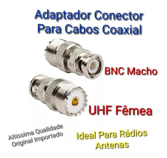 Adaptador Cabo Coaxial Conector Uhf Fêmea / Bnc Macho Radios