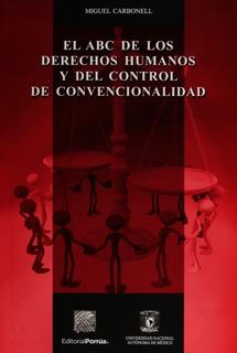 El Abc De Los Derechos Humanos Y Del Control De Convencional