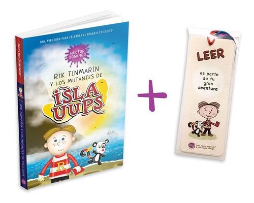 Rik Tinmarín Isla Uups, Libro Infantil + 6 Separadores