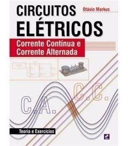 Circuitos Elétricos - Corrente Continua E Corrente Alternada