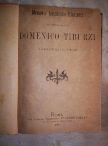 Memorie Autentiche Del Brigante Domenico Tiburzi Año 1897