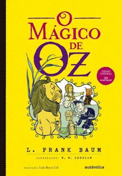 O Mágico De Oz (clássicos Autêntica)