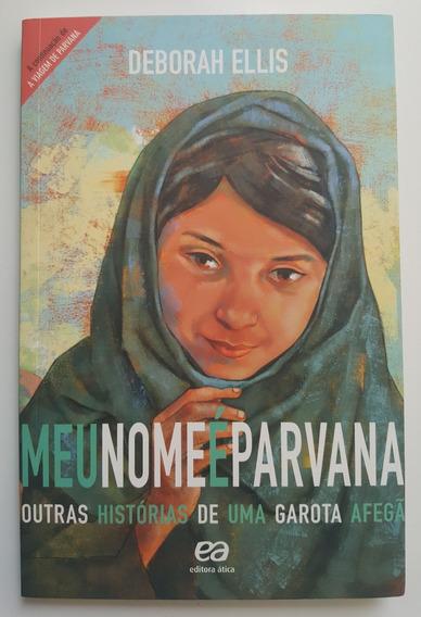 Meu Nome É Parvana Outras Histórias De Uma Garota Afegã