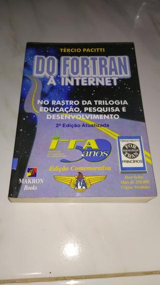 Do Fortran À Internet - 2ª Edição - Tércio Pacitti