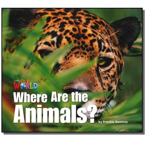 Our World 1 (bre) - Reader 2: Where Are The Animals? Big Boo