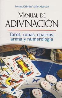 Manual De Adivinacion Tarot Runas Cuarzos Arena Numerología