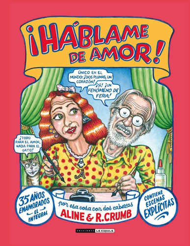 Háblame De Amor, Robert Crumb, La Cúpula