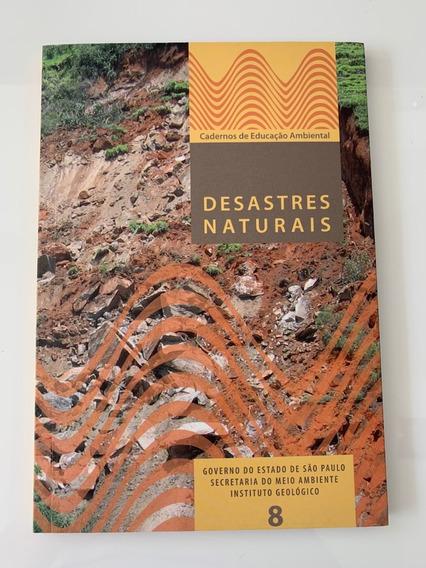 Desastres Naturais - Caderno De Edducação Ambiental