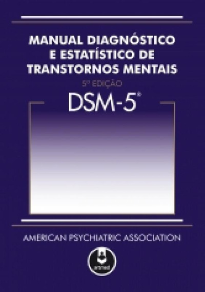 Dsm 5 Tr Tm Manual Diagnostico E Estatistico De Transtornos