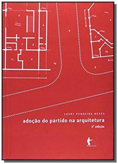 Adocao Do Partido Na Arquitetura