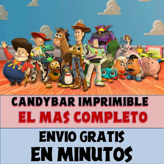 Kit Imprimible Candy Bar Toy Story El Mas Completo