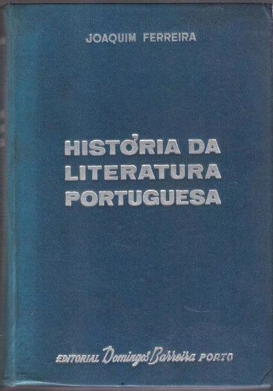 História Da Literatura Portuguesa - Joaquim Ferreira