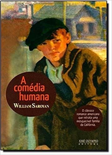A Comédia Humana William Sarovan