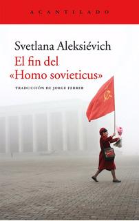 Fin Del Homo Sovieticus, Svetlana Aleksievich, Acantilado