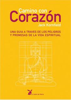 Camino Con Corazon - Jack Kornfield - Libro - Envio En Dia