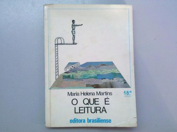 Livro O Que É Leitura. Maria Helena Martins.18° Edição