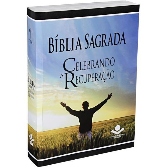 Bíblia Sagrada Celebrando A Recuperação - Ntlh - Capa Brochu
