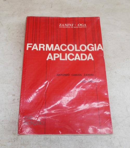 Livro Farmacologia Aplicada - Antonio Carlos Zanini