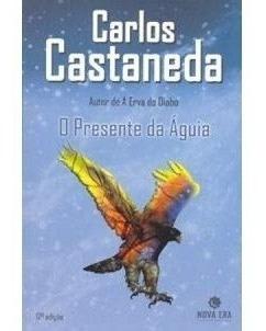 Livro O Presente Da Águia Carlos Castaneda