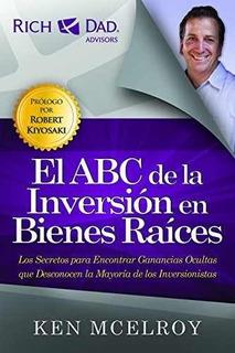 El Abc De La Inversión Bienes Raices Edición En