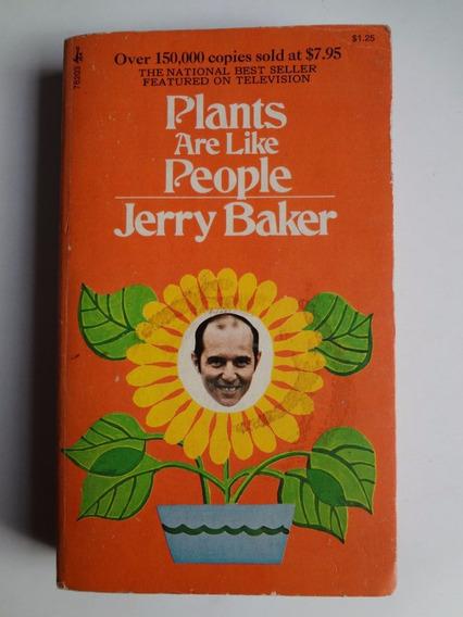 Livro Plants Are Like People Jerry Baker Em Inglês