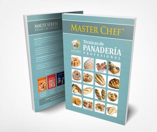 Imagen 1 de 4 de Libro De Técnicas De Panadería Masterchef Mausi Sebess