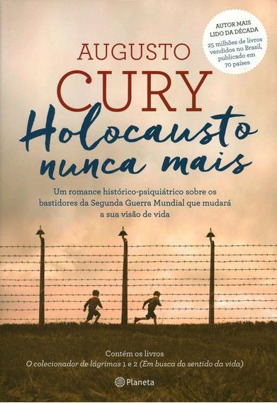 Livro Augusto Cury - Holocausto Nunca Mais