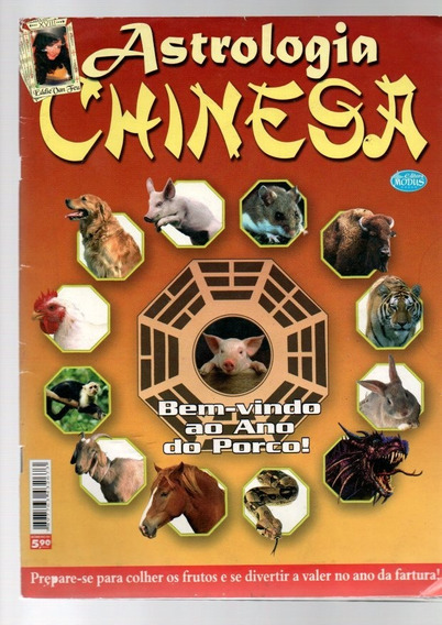 Revista Astrologia Chinesa Bem Vindo Ao Ano Do Porco Nº 1