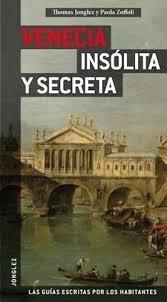Guía Venecia Insólita Y Secreta, Jonglez, Editions Jonglez