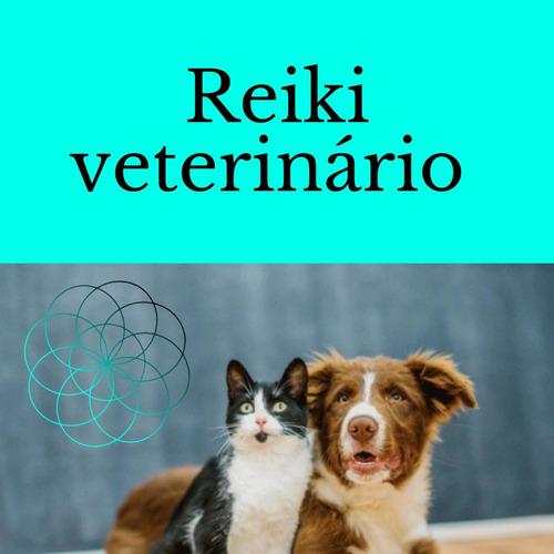 Reiki Veterinário (online)