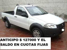 Fiat Strada 1.4 Working Cs Aa. Anticipo Y Cuotas