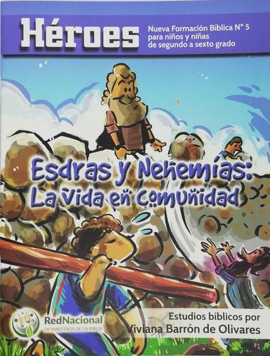 Imagen 1 de 3 de Escuela Bíblica Héroes 5 Esdras Y Nehemías Red De Maestros