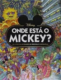 Onde Está O Mickey ?- Um Livro De Ativid Culturama