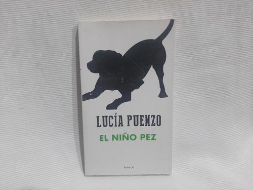 Imagen 1 de 6 de El Niño Pez Lucia Puenzo Emecé