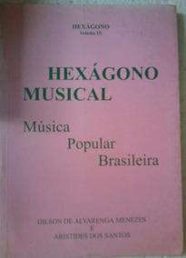 Dilson De Alvarenga Aristides Dos Santos Hexagono Musical