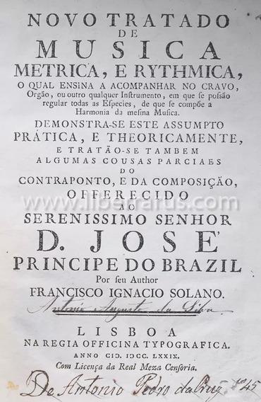 Livro Antigo Raro - Novo Tratado De Musica Metrica 1779