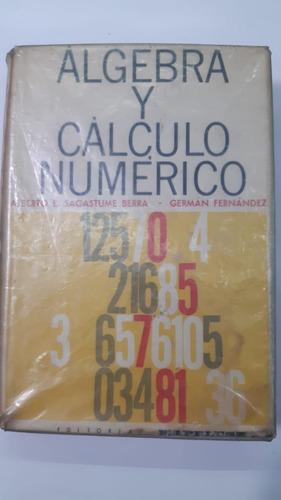 Algebra Y Calculo Numerico - De  Sagastume Berra Kapelusz