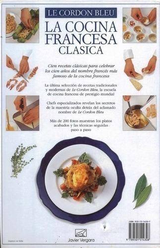 Aprende De Le Cordon Bleu La Cocina Francesa Clásica Mercado Libre