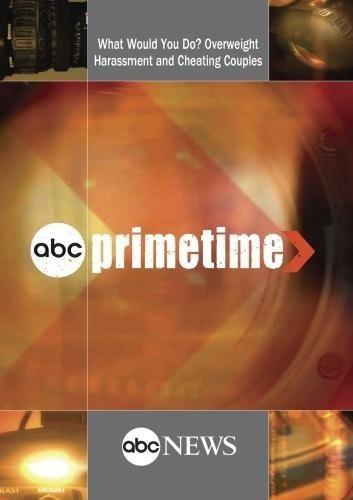 Abc News Primetime ¿qué Harías? Acoso Sobrepeso Y Parejas
