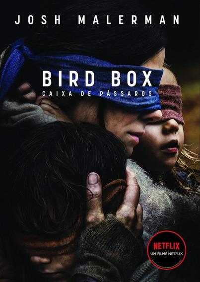 Caixa De Pássaros: Não Abra Os Olhos / Josh Malerman