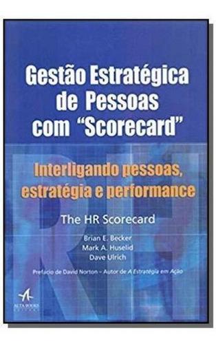 Gestão Estratégica De Pessoas Com 'scorecard'