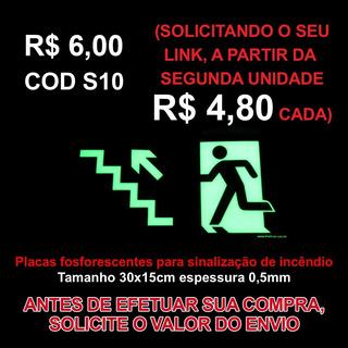 Placa Sinalização Fotoluminescente S10