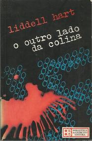 Livro Hart, Liddell O Outro Lado Da Colina Ed. Bibliex