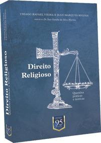 Direito Religioso - Questões Práticas E Teóricas 2a Ed
