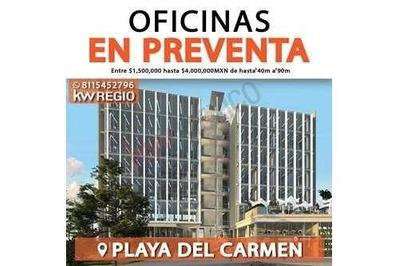 Oficinas En Preventa En Playa Del Carmen